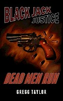 Black Jack Justice: Dead Men Run - Cover