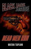 Black Jack Justice - Dead Men Run - Complete Book - Thumbnail